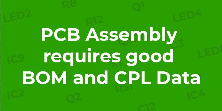 PCBA-needs-good-BOM-and-CPL-data-Newletter