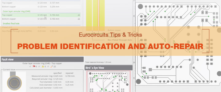 Eurocircuits Tips & Tricks – Problem identification and Auto-Repair